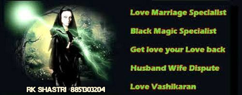 love vashikaran and black magic | call- 91 8851303204 | vashikaran