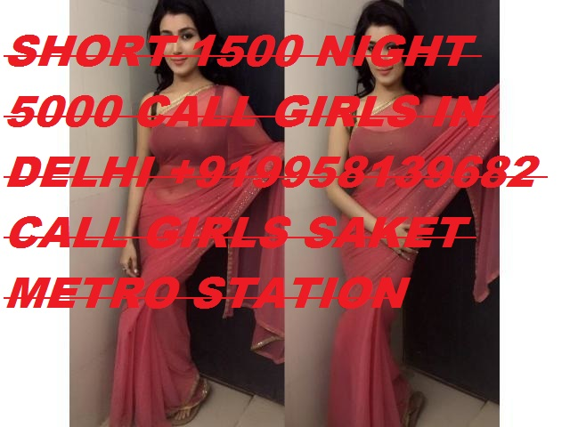 Call Girls In Saket 9958139682 Women Seeking Men In Delhi