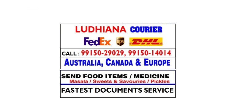 CALL 9915014014 DHL Courier Household items Delivery to USA Australia Canada UK from Ludhiana  in LUDHIANA