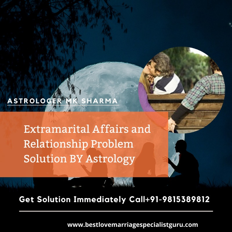 Extramarital Affair Solution+91-9815389812 in  listed under Services - Astrology / Numerology