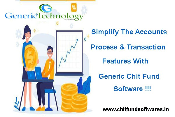 Generic Chit Fund Software Simplify Accounts Process & Transactions in  listed under Services - Computer / Web Services