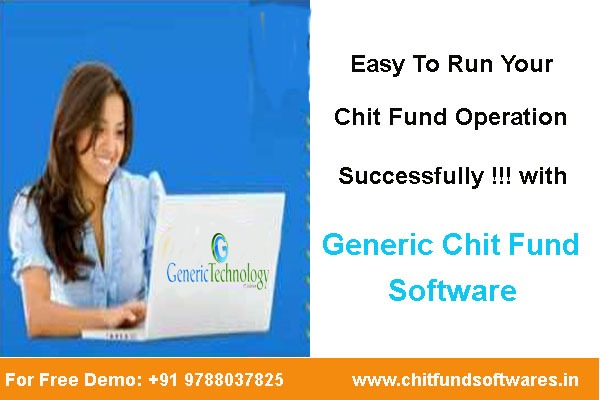 Using Generic Chit Fund Software Easy To Run Chit Fund Operations Successfully!!! in  listed under Services - Computer / Web Services