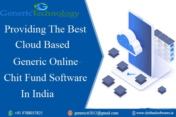 Providing The Best Cloud Based Generic Online Chit Fund Software In India in  listed under Services - Computer / Web Services