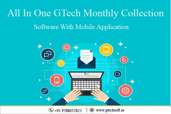 All In One GTech Monthly Collection Software With Mobile Application in  listed under Services - Computer / Web Services