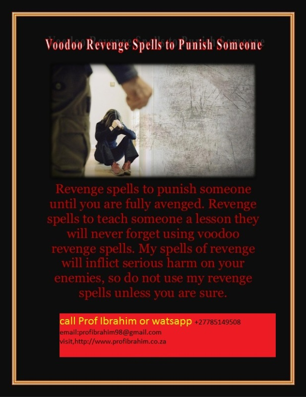 +27785149508  Powerful Voodoo Revenge Spells to Punish Someone Who hurt you ... in  listed under Services - Astrology / Numerology