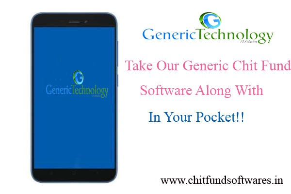 Take Our Generic Chit Fund Software With In Your Pocket in  listed under Services - Computer / Web Services