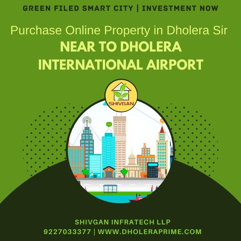 Investment in Dholera SIR Smart City Plot Booking Gujarat  in  listed under Real Estate - Land / Plots for Sale