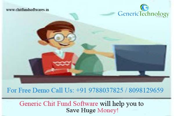 Generic Chit Fund Software will help you to save Huge Money in  listed under Services - Computer / Web Services