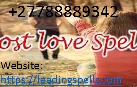 ​+27788889342 Lost Love Spells Caster ads in Netherlands South Africa USA UK Canada. in Johannesburg listed under Lifestyle - Fashion Accessories