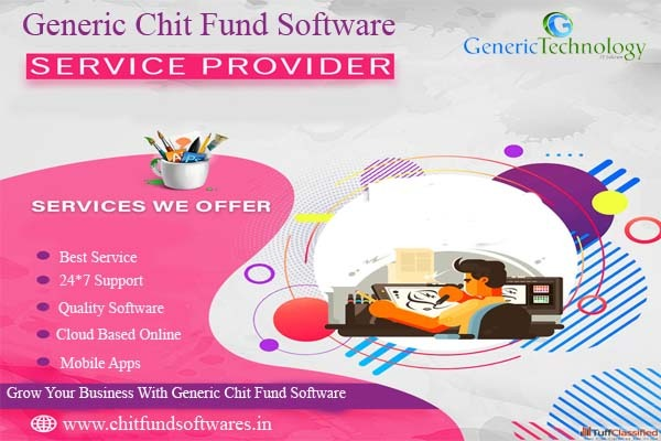 Generic Chit Funds Software Service Provider in Chennai listed under Services - Computer / Web Services