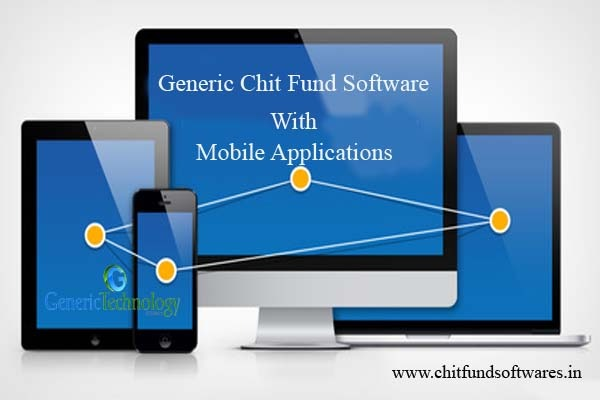 Generic Chit Fund Software With Mobile Application Support in  listed under Services - Computer / Web Services