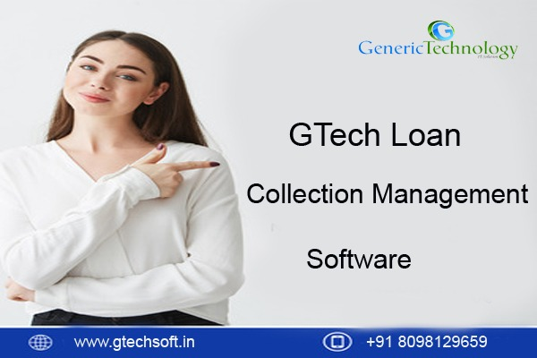GTech Loan Collection Management Software in  listed under Services - Computer / Web Services