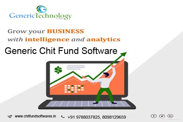 Analysis Your Business With Generic Chit Fund Software in  listed under Services - Computer / Web Services