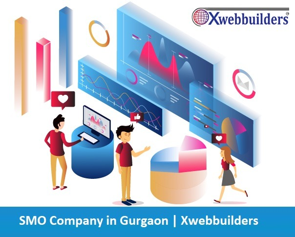 SMO Company in Gurgaon | Xwebbuilders in  listed under Services - Computer / Web Services